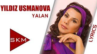 Yalan - Yıldız Usmonova ft. Levent Yüksel (Official Lyric)