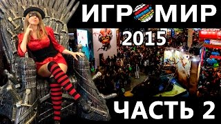 Мира и Никита на Игромире 2015. Часть 2 - Dark Souls 3, Deus Ex, Hitman, Call of Duty: Black Ops 3