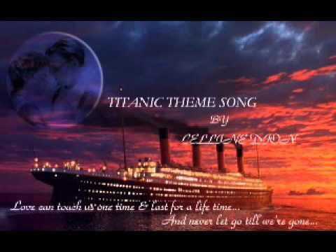 TITANIC MOVIE THEME SONGINSTRUMENTAL-(CELLINE DION)