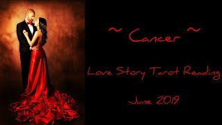 Cancer - Spirit is working on them! - Love Story June 2019