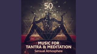 Music For Tantra Meditation