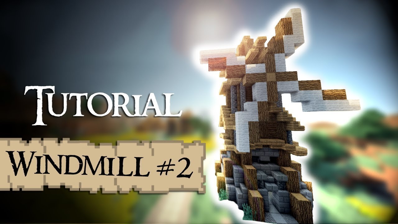 Minecraft Tutorial Medieval Windmill Version 2 YouTube