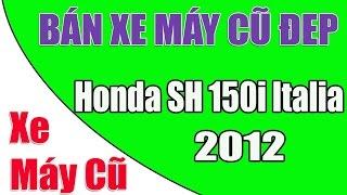 Honda SH 150i Italia đời 2012 - Chợ Xe Máy Cũ