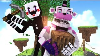 Minecraft FNAF- Funtime Freddy and Puppet's Skyblock Adventure- Minecraft Roleplay