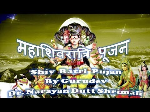 Shiv Ratri Puja - Narayan Dutt Shrimali