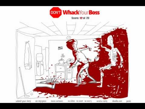 Whack Your Boss (All 20 Ways)
