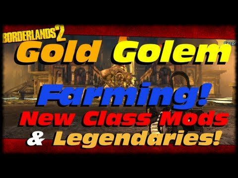 Borderlands 2 Gold Golem Farming New Class Mods & Fast Legendaries! Tiny Tina's Dragon Keep DLC!