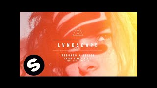 Redondo & Bolier Feat. She Keeps Bees - Every Single Piece (LVNDSCAPE Remix)
