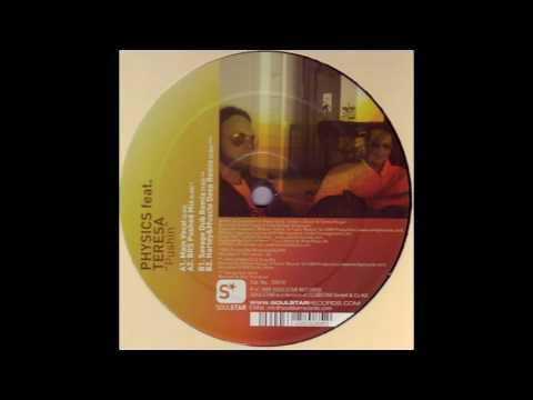 Physics feat Teresa - Pushin Main Mix