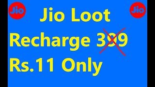 Jio Loot, Recharge Rs.399 only in Rs.11