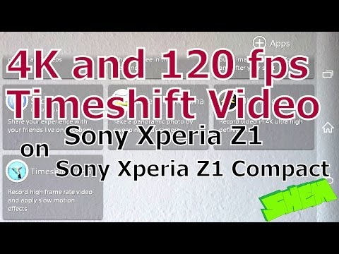 Sony Xperia Z1 and Z1 Compact 4K and 120fps Timeshift Video [ROOT]