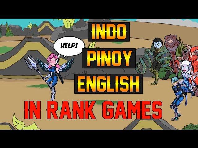 INDO, PINOY, ENGLISH IN RANK GAMES thumbnail
