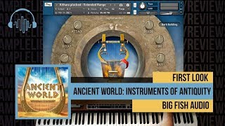 First Look: Ancient World: Instruments of Antiquity by Big Fish Audio +FunkSoul Prod