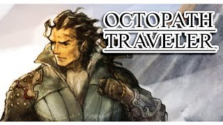 【 Olberic Chapter 1 Boss 】 New June 14th Demo of Octopath Traveler