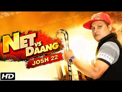 Net vs Daang - Josh 22 - Punjabi Songs - Desi Crew - Full HD Video