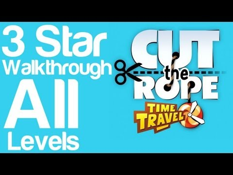 Cut the Rope Time Travel - 3 Star Walkthrough All Levels Worlds 1 thru 6
