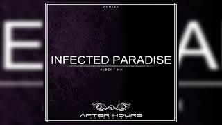 Albert Mh - Infected Paradise (Original mix) AHR125