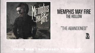 Watch Memphis May Fire The Abandoned video