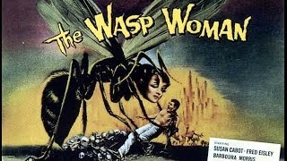 The Wasp Woman (Trailer)