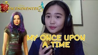Dove Cameron - My Once Upon A Time (descendants 3) cover
