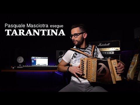 Tarantina - Pasquale Masciotra