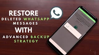 3 ways to Recover Deleted Whatsapp Chat Messages (with Advanced Backup)