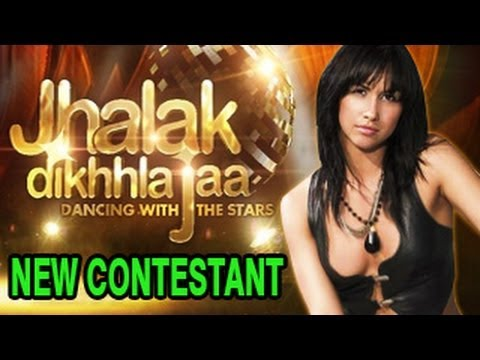 NEW HOT CONTESTANT in Jhalak Dikhla Jaa 6
