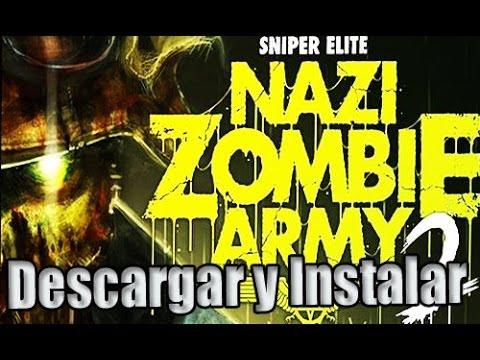 Como descargar e instalar Sniper Elite Nazi Zombie Army 2 Full Español para PC