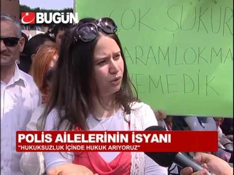 POLİS AİLESİ: HUKUKSUZLUK İÇİNDE HUKUK ARIYORUZ'