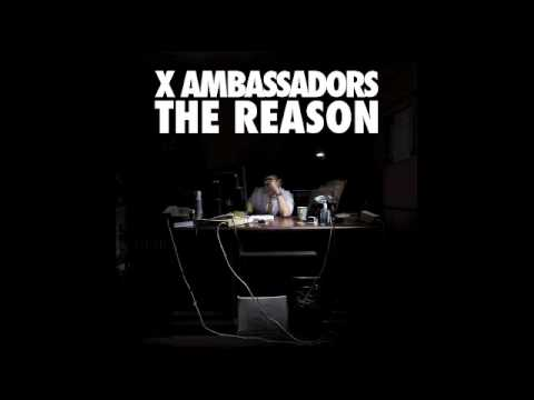 X Ambassadors - Free And Lonely