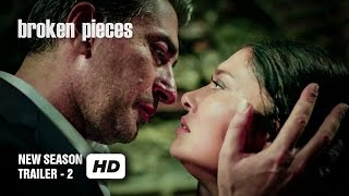 Broken Pieces - Paramparça - New Season Trailer 2