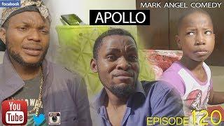 Download APOLLO (Mark Angel Comedy) (Episode 120) 3Gp Mp4