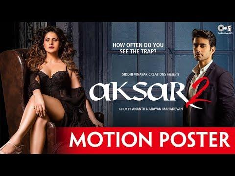download lagu Aksar 2 Motion Poster  Zarine Khan, Gautam Rode gratis
