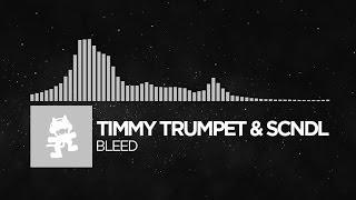 [Bounce] - Timmy Trumpet & SCNDL - Bleed [Monstercat Release]