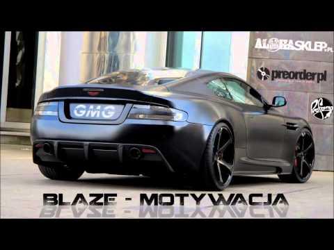 Blaze - Motywacja (Zwalniam Mixtape)