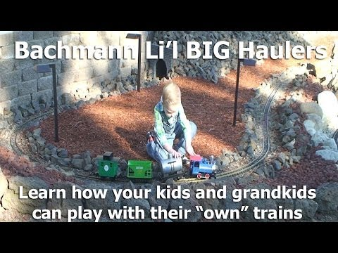 Garden Trains: UnBoxing - Bachmann Lil BIG Haulers - Engines and Rolling Stock