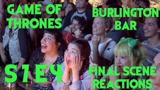 GAME OF THRONES Reactions at Burlington Bar /// S07E02  - PART 1  \\\\\\