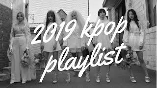2019 kpop playlist