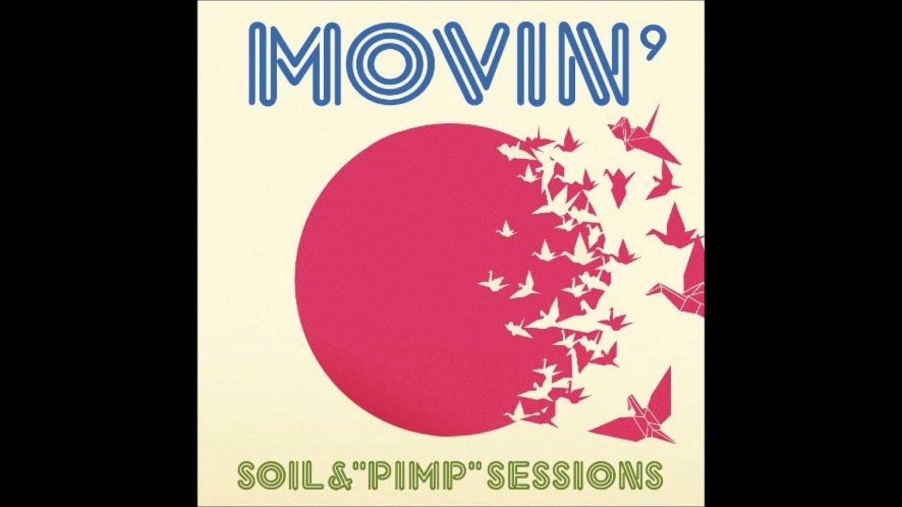 Soil pimp sessions vortex youtube for Soil and pimp sessions
