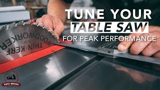Table Saw Tune Up and Maintenance