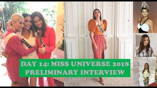 Day 14: Miss Universe 2018 || Preliminary Interview || Judges Revealed || Women Empowerment