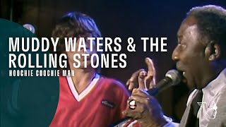 Muddy Waters The Rolling Stones Hoochie Coochie Man Live At Checkerboard Lounge