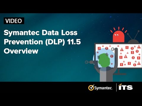 Symantec Data Loss Prevention 11.5 Overview.  Discover, monitor and protect your confidential data
