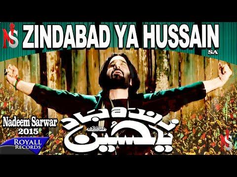 Nadeem Sarwar | Zindaabad Ya Hussain | 2014 video