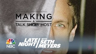Making a Talk Show Host - Late Night with Seth Meyers