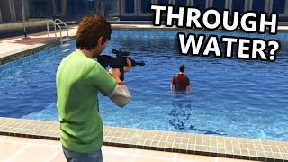 GTA V - Can you kill enemy through water, bush, cellphone...?