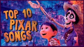 TOP 10 PIXAR SONGS OF ALL TIME (HD)