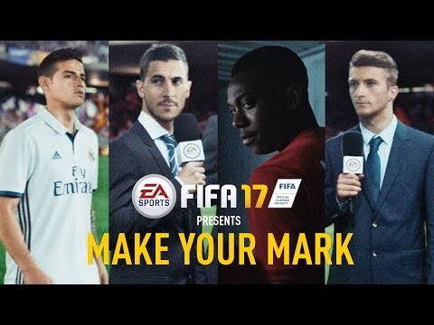 FIFA 17 - Make Your Mark - Official TV Commercial