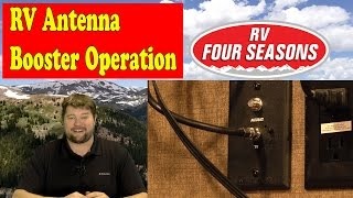 RV Antenna Booster Operation