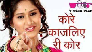 New Rajasthani Traditional Songs | Kore Kajaliye Ri Kore Full HD | Best of Love Songs